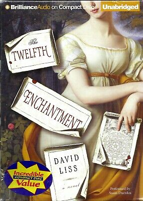 The Twelfth Enchantment by David Liss and Susan Duerden Unabridged CD AudioBook