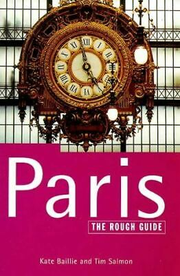 The Rough Guide to Paris, Salmon, Tim; Daly, Margo; Baillie, Kate, Very Good, Pa