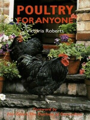 Poultry for anyone by Victoria Roberts (Hardback) Expertly Refurbished Product