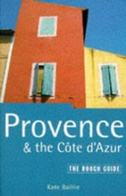 Provence and the Cote D'Azur, Baillie, Kate, Very Good, Paperback