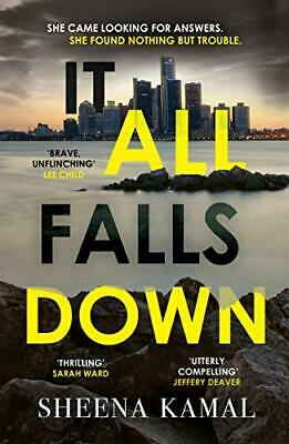 It All Falls Down: The truth doesn't always set you free by Kamal, Sheena Book