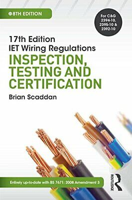 17th Edition IET Wiring Regulations: Inspection, Testing an... by Scaddan, Brian