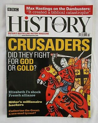 BBC History Magazine OCTOBER 2019 - Crusaders Hitler Catherine The Great etc