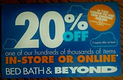 2x Bed Bath Beyond Coupons 20% Off One Item Valid In-Store or Online Exp 12/9/19