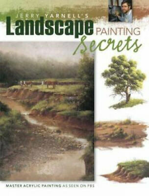 NEW Jerry Yarnell's Landscape Painting Secrets By Jerry Yarnell Paperback