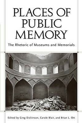NEW Places of Public Memory By Greg Dickinson Paperback Free Shipping