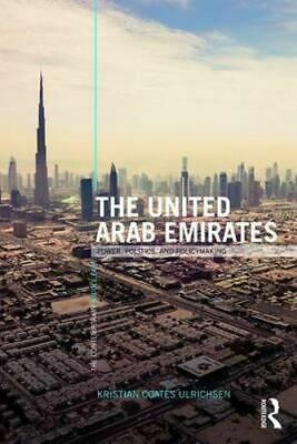 NEW The United Arab Emirates By Kristian Coates Ulrichsen Paperback