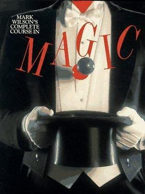 Mark Wilson's Complete Course in Magic by Mark Wilson (2001, Hardcover, Reprint)