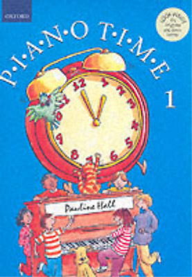 Piano Time 1 (New edition) Pauline Hall, , Used; Good Book
