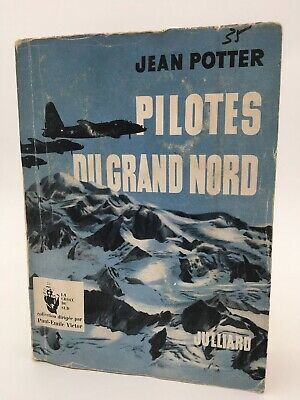 Aviation. PILOTES DU GRAND NORD