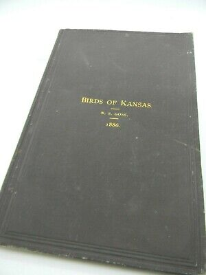 Antique 1886 Revised Catalogue of the Birds of Kansas by Goss