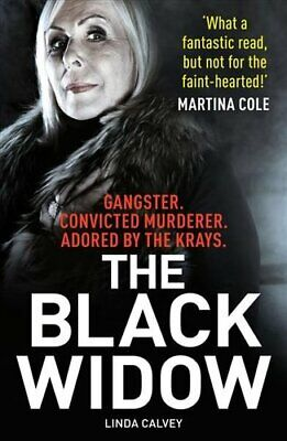 The Black Widow The true crime book of the year by Linda Calvey 9781912624706