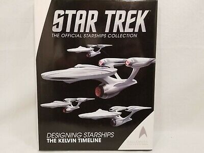 Star Trek Designing Starships Kelvin Timeline Eaglemoss Publications Ltd