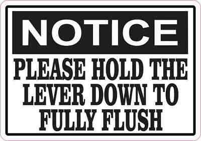 5in x 3.5in Notice Please Hold the Lever Down to Fully Flush Sticker Sign