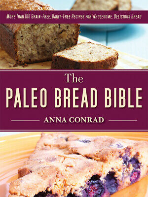 The Paleo Bread Bible- electronic book