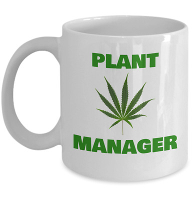 Weed Plant Manager 15oz Ceramic Coffee Mug.