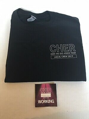 Cher Here We Go Again Concert Tour Local Crew T Shirt XL plus backstage pass