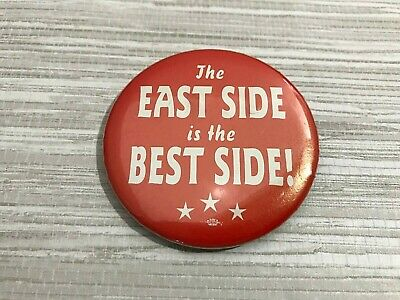 The East Side is the Best Side! Rep. Steve Trimble Pinback Button St. Paul MN