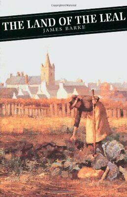 Land Of The Leal (Canongate Classics) by James Barke Paperback Book The Cheap