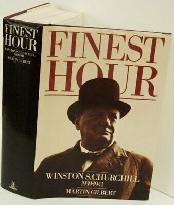 Winston S. Churchill. Vol. 6 Finest hour, 1939-1941 by Gilbert, Martin Hardback