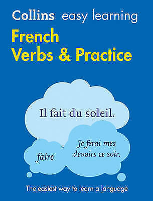 Collins Easy Learning French Verbs And Practice [Second Edition] by Collins...