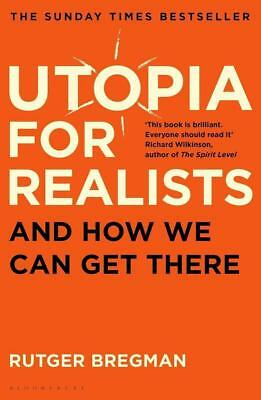 Bregman Rutger-Utopia For Realists (And How We Can Get There) BOOK NEU