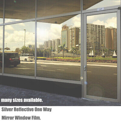 ONE WAY WINDOW FILM Privacy Vision Mirror Reflective Glass Mirrored Silver 76cm