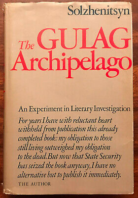 The Gulag Archipelago, 1918-1956 : An Experiment in Literary Investigation...