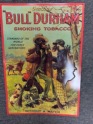 "Bull Durham ""Without A Match"" 11 1/2"" X 16 3/4""  Black Americana Tabacco Sign"