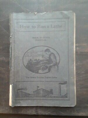 How to run a Lathe by South Bend Lathe co.1922 edition # 24 & lathe price sheet