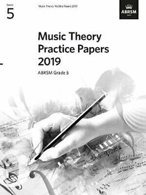 Music Theory Practice Papers 2019, ABRSM Grade 5 by ABRSM 9781786013699