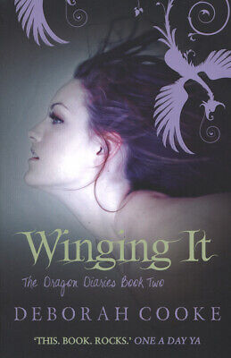 The dragon diaries: Winging it by Deborah Cooke (Paperback / softback)