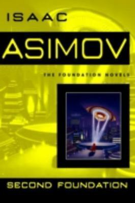 Second Foundation (Foundation Novels) by Asimov, Isaac