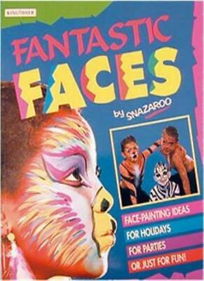 Fantastic Faces By Snazaroo. 9781856970990