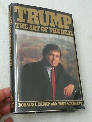 1987, Trump : The Art of the Deal by Donald J. Trump.., HBw/dj 2nd Pr, SIGNED!!
