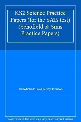 KS2 Science Practice Papers (for the SATs test) (Schofield & Sims Practice Pape