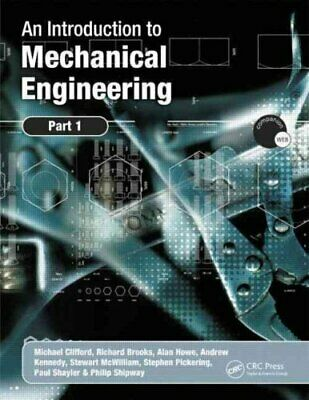 An Introduction to Mechanical Engineering: Part 1 9780340939956   Brand New