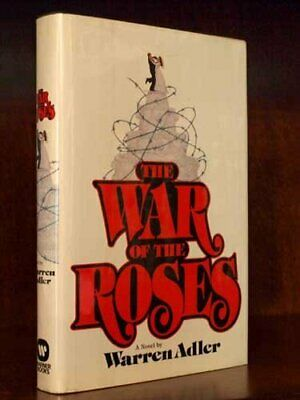 The War of the Roses  A Novel