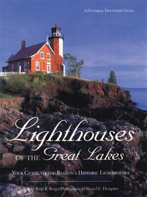 Lighthouses of the Great Lakes  Your Guide to the Region s Historic L