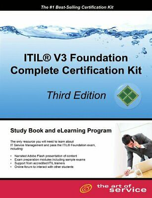 ITIL V3 Foundation Complete Certification Kit - Third Edition  Study
