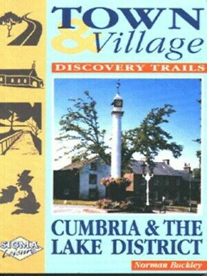 Town & village discovery trails: Cumbria & the Lake District by Norman Buckley