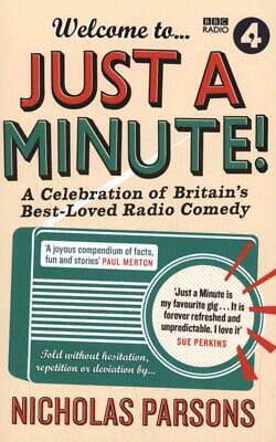 Welcome to Just a Minute!: A Celebration of Britain's Best-Loved Radio Comedy...