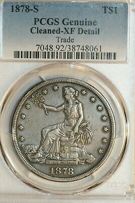 1878-S Trade Dollar PCGS XF Detail (Cleaned)
