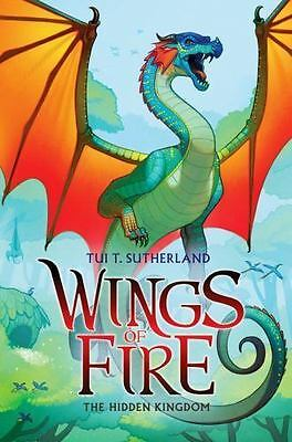 The Hidden Kingdom (Wings of Fire, Book 3), Sutherland, Tui T.