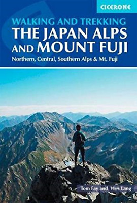 Tom Fay-Hiking And Trekking In The Japan Alps And Mount Fuji BOOK NEW