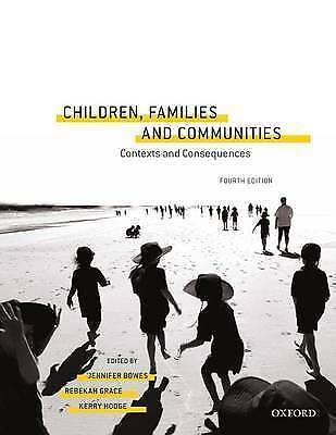 Children, Families and Communities 4th Edition by Jennifer Bowes