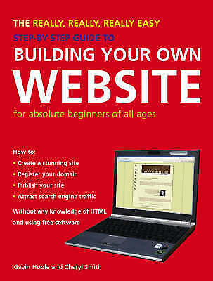 (Very Good)-The Really, Really, Really Easy Step-by-step Guide to Building Your