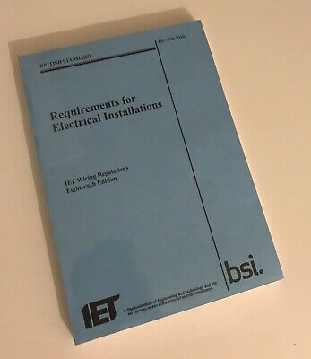 IET Wiring Regulations 18th Edition BS7671 2018. Brand New Sealed And Authentic!