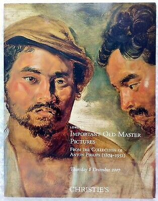 Christie's Auction Catalogue-Important Old Master Pictures- Anton Phillips Coll.