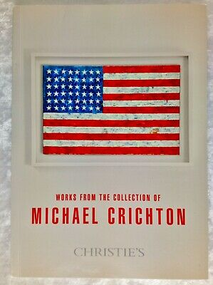 Christie's Auction Catalogue-Works from the Collection of Michael Chrichton 2010